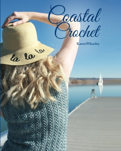 [Book: 'Coastal Crochet' by Karen Whooley]