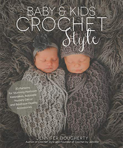 [Book: 'Baby & Kids Crochet Style' by Jennifer Dougherty]