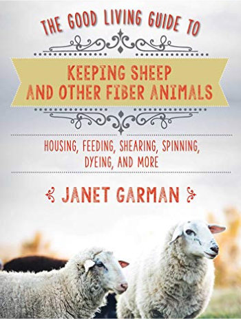 [Book: 'Keeping Sheep and Other Fiber Animals' by Janet Garman]
