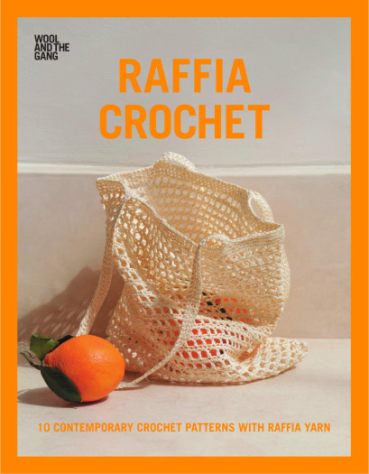 [Book: 'Raffia Crochet' by Wool and the Gang]