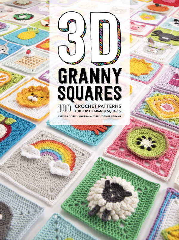 [Book: '3D Granny Squares' by Caitie Moore, Sharna Moore, Celine Semaan]