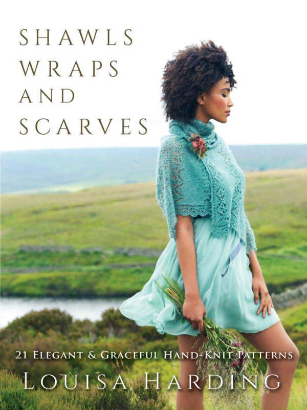 [Book: 'Shawls, Wraps and Scarves' by Louisa Harding]
