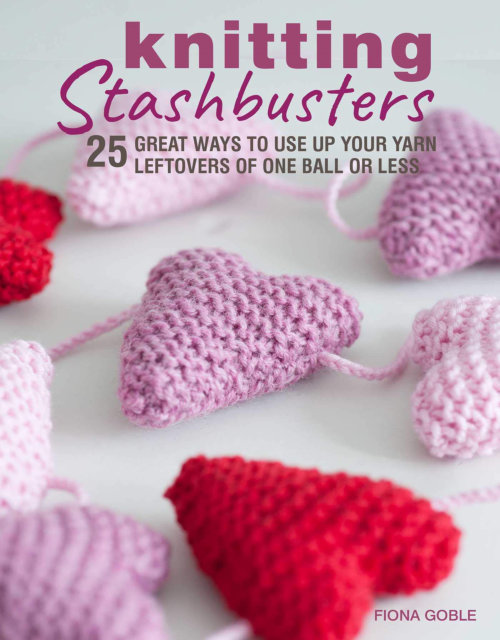 [Book: 'Knitting Stashbusters' by Fiona Goble]