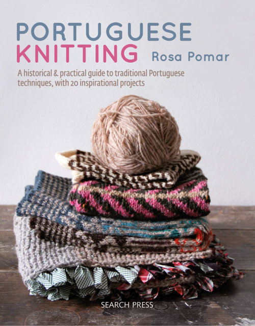 [Book: 'Portuguese Knitting' by Rosa Pomar]