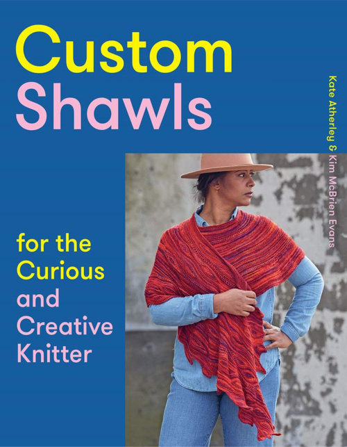 [Book: 'Custom Shawls' by Kate Atherley and Kim McBrien Evans]